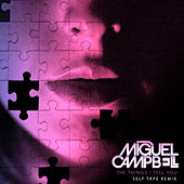 The Things I Tell You (Self Tape Remix) von Miguel Campbell
