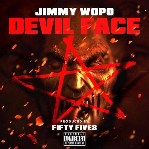 Devil Face by Jimmy Wopo
