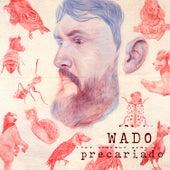 Precariado by Wado
