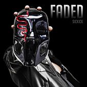 Faded by Sickick