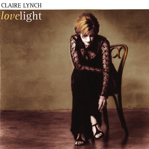 Love Light by Claire Lynch