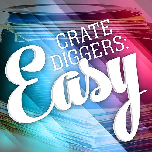Crate Diggers: Easy de Various Artists