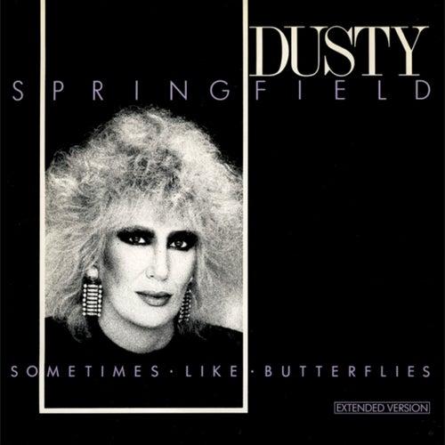 Sometimes Like Butterflies (Extended Version) de Dusty Springfield