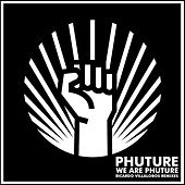 We Are Phuture (Ricardo Villalobos Phutur I - IV Remixes) by Phuture