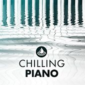 Chilling Piano von Various Artists