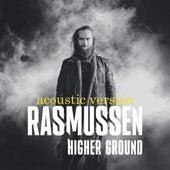 Higher Ground – Acoustic Version (Acoustic Version) von Rasmussen