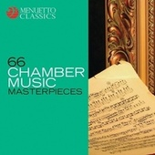 66 Chamber Music Masterpieces de Various Artists