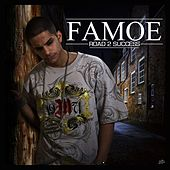 Road 2 Success (UK Version) by Famoe