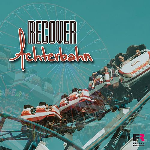 Achterbahn by Recover