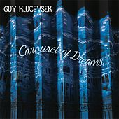 Carousel of Dreams by Guy Klucevsek