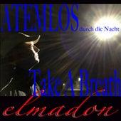 Atemlos durch die Nacht - Take A Breath (1. Edition) von Elmadon