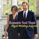 Romantic Soul Music Royal Wedding Inspired by Various Artists