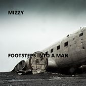 Footsteps Into a Man by Mizzy