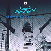 Move Different de Donnie Preoccupied