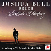 Bruch: Scottish Fantasy, Op. 46 / Violin Concerto No. 1 in G Minor, Op. 26 by Joshua Bell