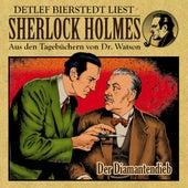 Der Diamantendieb (Sherlock Holmes : Aus den Tagebüchern von Dr. Watson) von Sherlock Holmes
