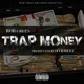 Trap Money by Rob Green