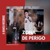 Zona de Perigo 2 de A Banca Records