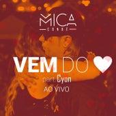 Vem do Coração von Mica Condé