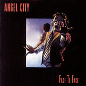 Face To Face by Angel City