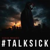 TalkSick by Sickick