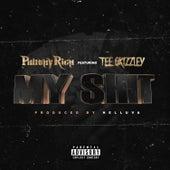 My Shit (feat. Tee Grizzley) von Philthy Rich