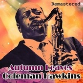 Autumn Leaves de Coleman Hawkins