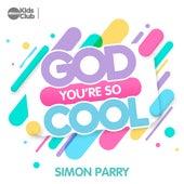God You're So Cool von Allstars Kids Club