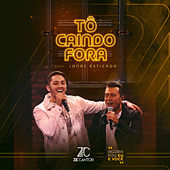 Tô Caindo Fora by Zé Cantor