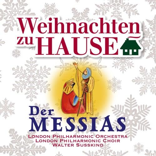 Weihnachten zu Hause: Der Messias, HWV 56 by London Philharmonic Orchestra
