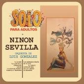 Sólo para Adultos by Ninon Sevilla