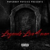 Legends Live 4ever by Mazaratti Thomas