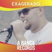 Exagerado von A Banca Records