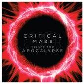 Critical Mass, Vol. 2: Apocalypse by Critical Mass