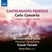 Castelnuovo-Tedesco: Cello Concerto & Transcriptions von Brinton Averil Smith
