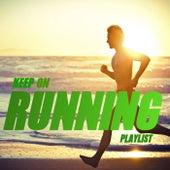 Keep On Running Playlist de Various Artists