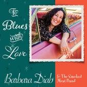 To Blues With Love de Barbara Diab