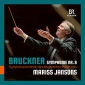 Bruckner: Symphony No. 8 in C Minor, WAB 108 von Symphonie-Orchester des Bayerischen Rundfunks