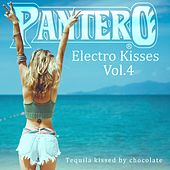 Pantero: Electro Kisses, Vol. 4: Tequila Kissed by Chocolate by Various Artists