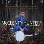 The Groove Hunter by McClenty Hunter Jr.