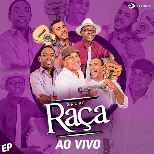 Grupo Raça (Ao Vivo) de Grupo Raça
