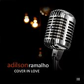 Cover In Love III de Adilson Ramalho