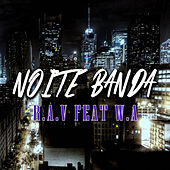 Noite Banda de The Rav