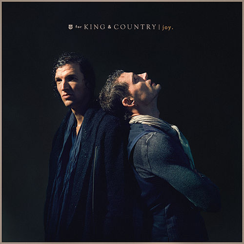 Joy. by For King & Country