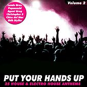Put Your Hands Up, Vol. 2 by Various Artists