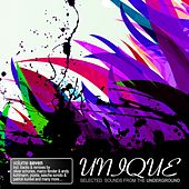 Unique, Vol. 7 - Selected Sounds from the Underground von Various Artists