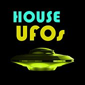 House UFOs by Various Artists