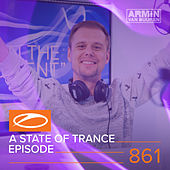 A State Of Trance Episode 861 by Various Artists