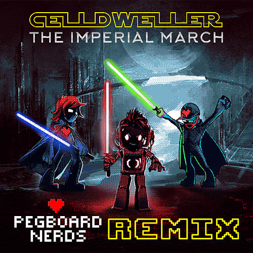 The Imperial March (Pegboard Nerds Remix) by Celldweller