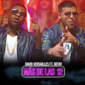 Mas de las 12 (Remix) [feat. Gotay] de David Versailles